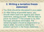 2 writing a tentative thesis statement2