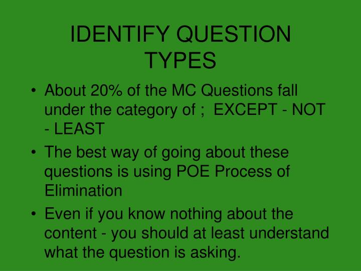 IDENTIFY QUESTION TYPES