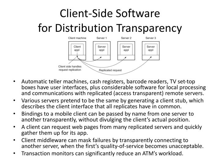 Client-Side Software                                for Distribution Transparency
