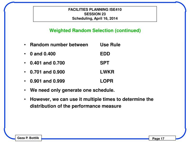 Weighted Random Selection (continued)