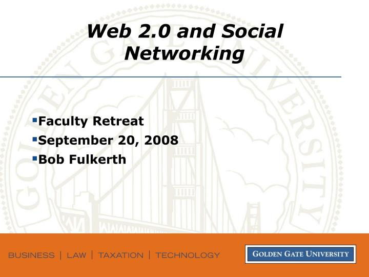 web 2 0 and social networking n.