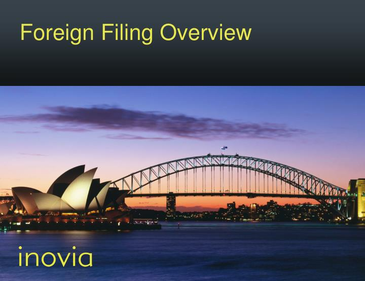 Foreign Filing Overview