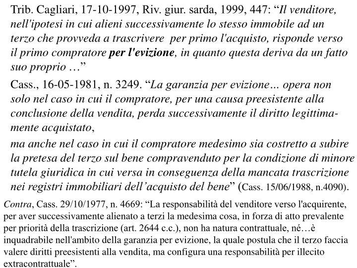 "Trib. Cagliari, 17-10-1997, Riv. giur. sarda, 1999, 447: """