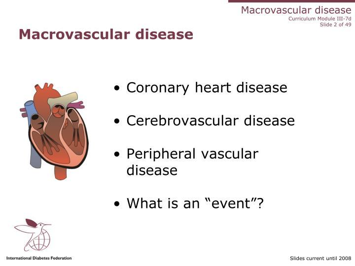Macrovascular disease1