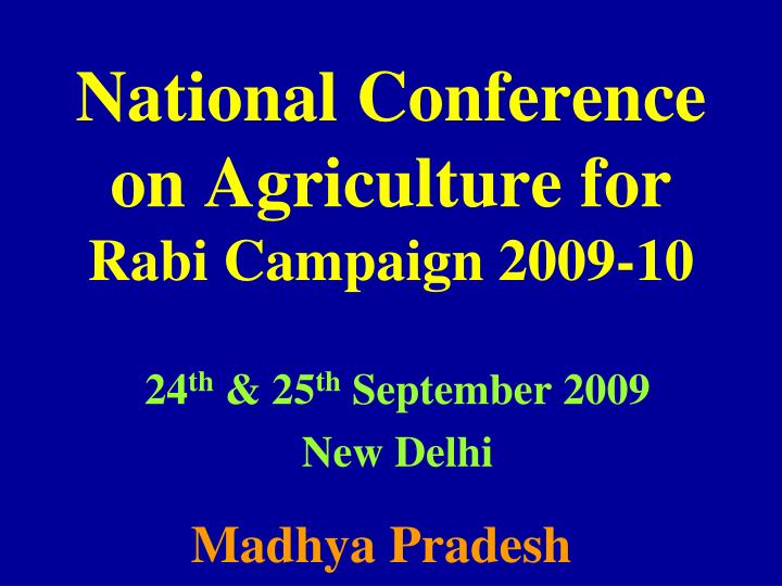 National conference on agriculture for rabi campaign 2009 10