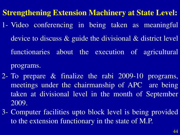 Strengthening Extension Machinery at State Level