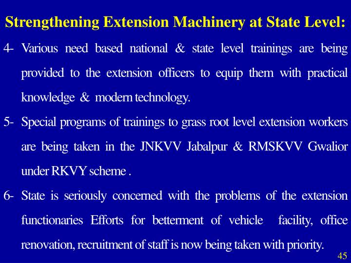 Strengthening Extension Machinery at State Level: