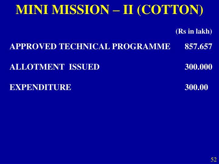 MINI MISSION – II (COTTON)
