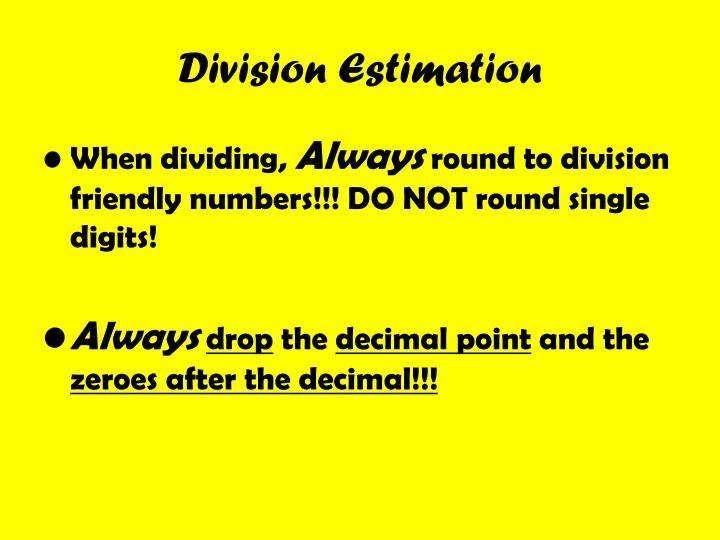 Division Estimation