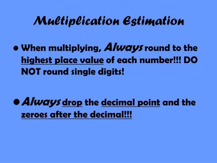 Multiplication estimation