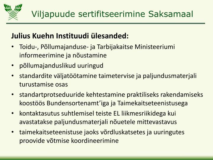 Julius Kuehn Instituudi ülesanded: