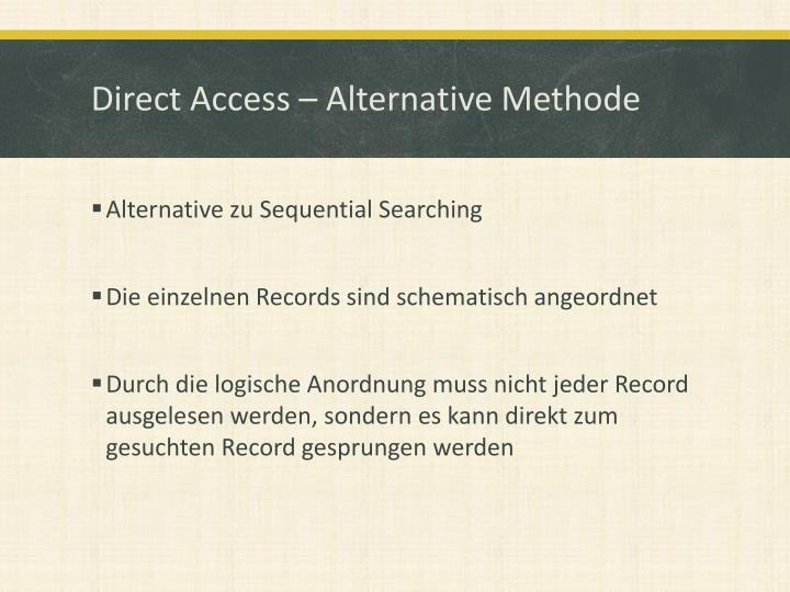Direct Access – Alternative Methode