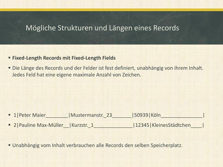 Mögliche Strukturen und Längen eines Records