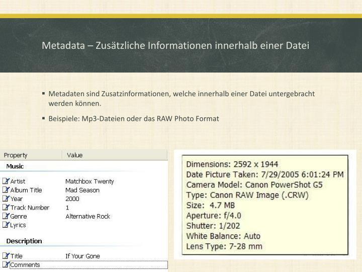 Metadata – Zusätzliche Informationen innerhalb einer Datei
