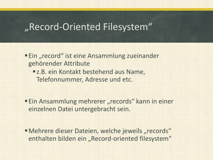 Record oriented filesystem