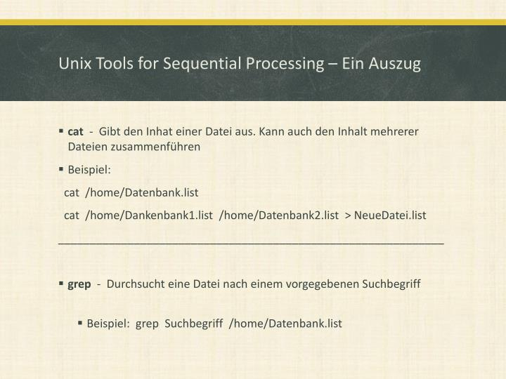 Unix Tools for Sequential Processing – Ein Auszug