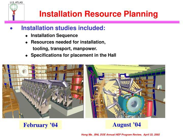 Installation Resource Planning