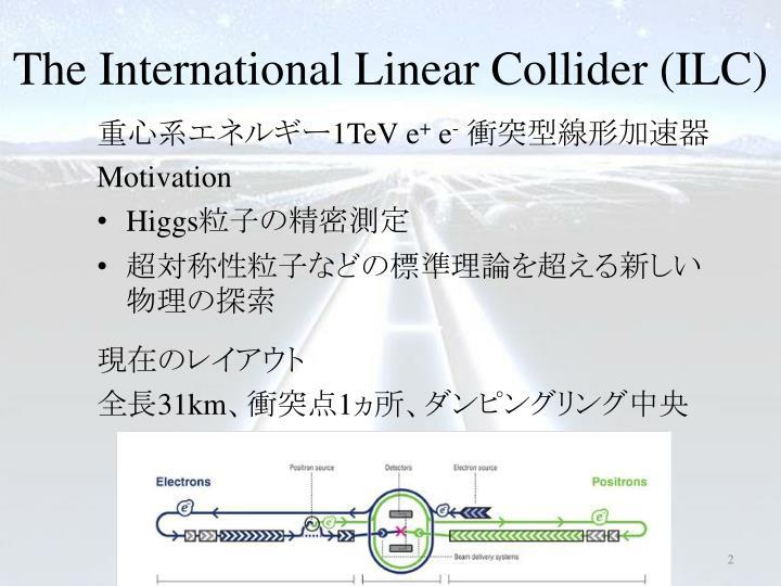 The international linear collider ilc