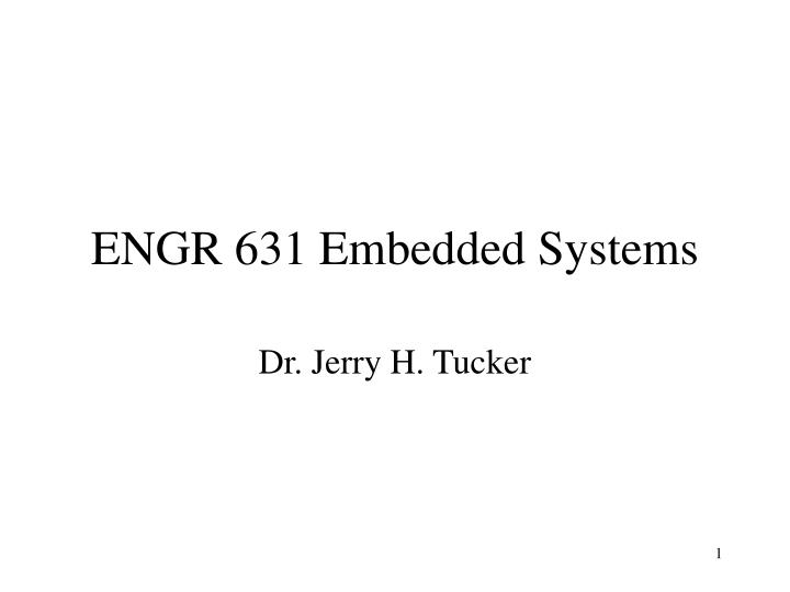 Engr 631 embedded systems