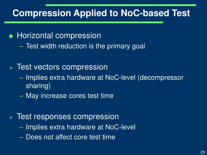 Compression Applied to NoC-based Test