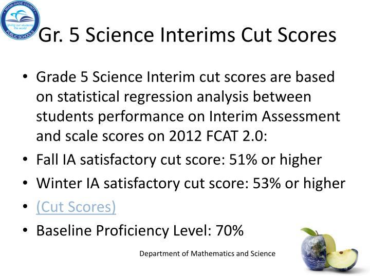 Gr. 5 Science Interims Cut Scores