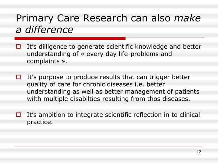 Primary Care Research can also