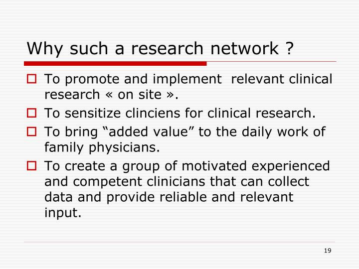 Why such a research network ?