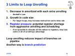 3 limits to loop unrolling