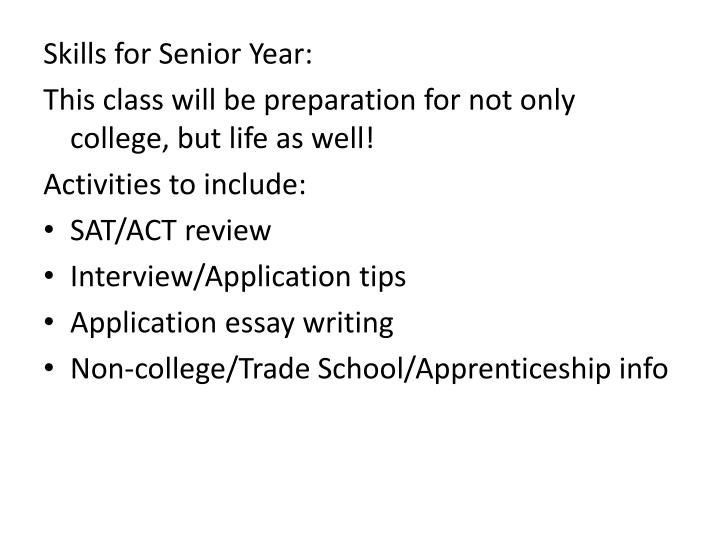 senior year essays Senior year senior year of high school can be a fun, exciting, and sometimes scary time for everyone it is important to make sure you take the right classes and do.