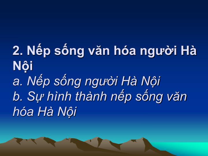 2. Nếp sống văn hóa người Hà Nội