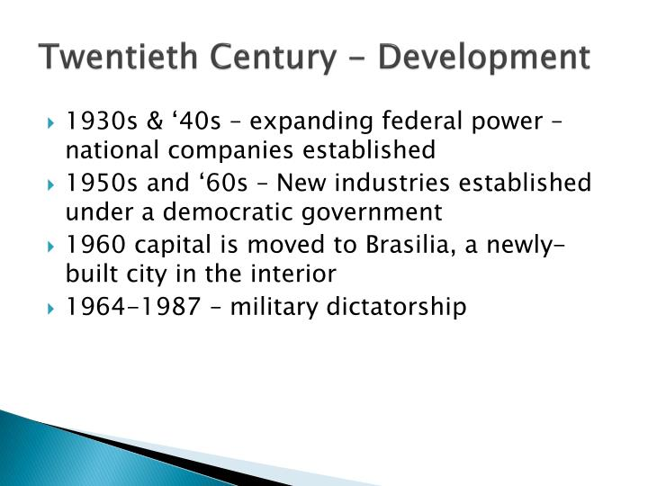 Twentieth Century - Development