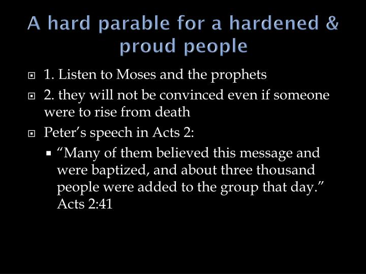 A hard parable for a hardened & proud people