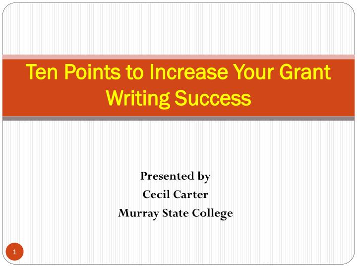 ten points to increase your grant writing success n.