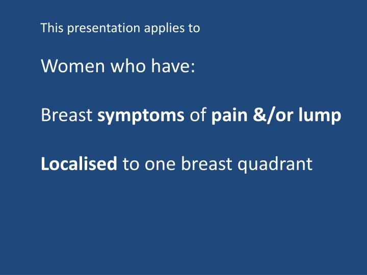 This presentation applies to
