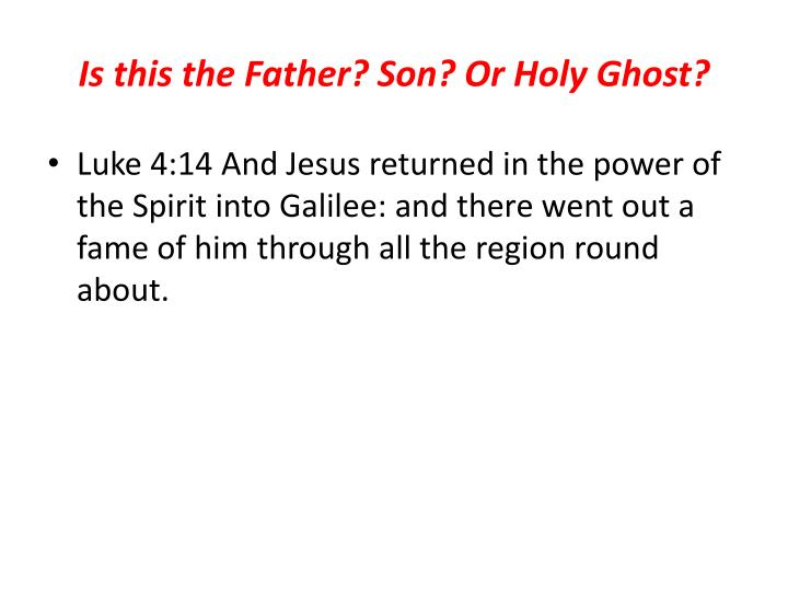 Is this the Father? Son? Or Holy Ghost?