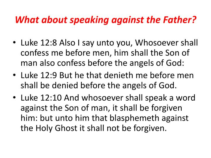 What about speaking against the Father?