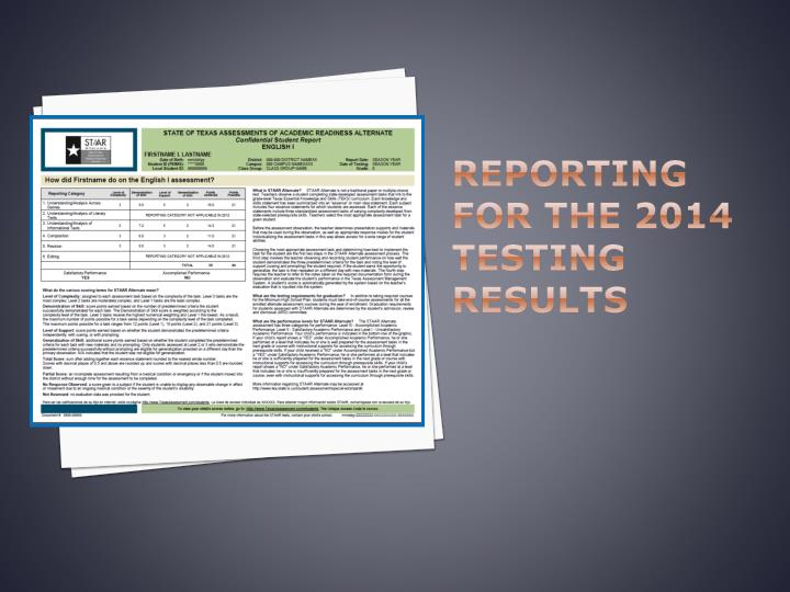 Reporting for the 2014 Testing Results