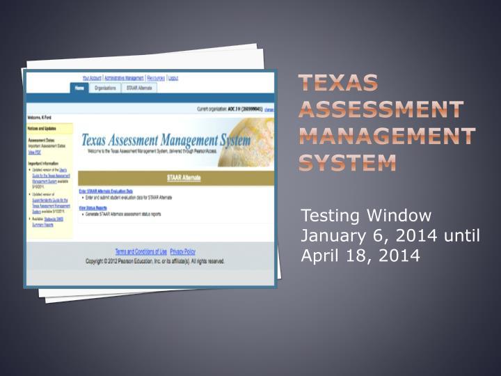 Texas assessment management system