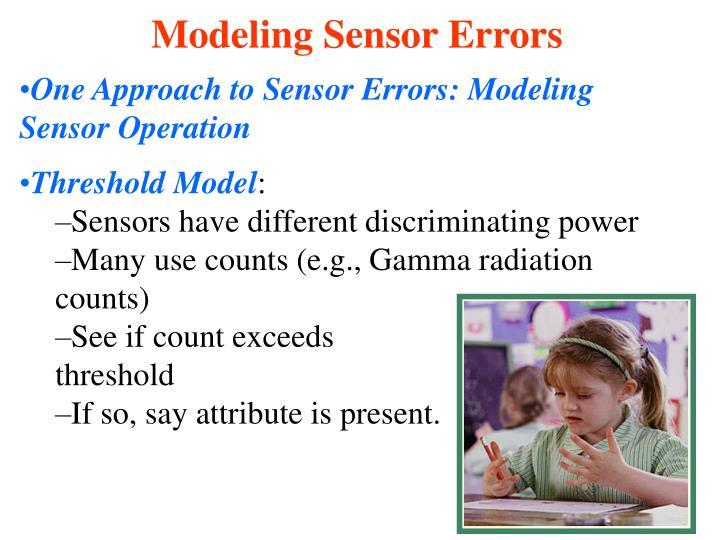One Approach to Sensor Errors: Modeling Sensor Operation