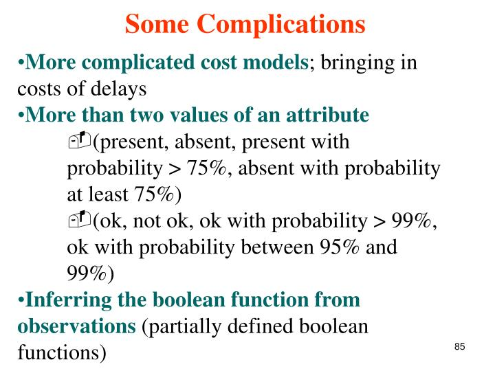 More complicated cost models