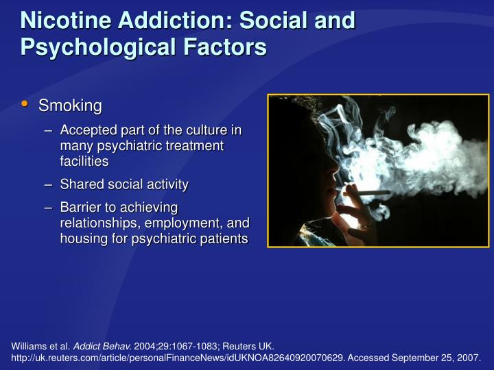 Nicotine Addiction: Social and Psychological Factors