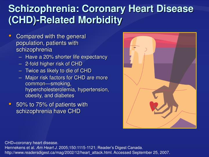 Compared with the general population, patients with schizophrenia