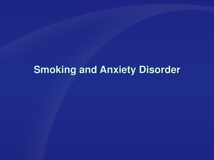 Smoking and Anxiety Disorder