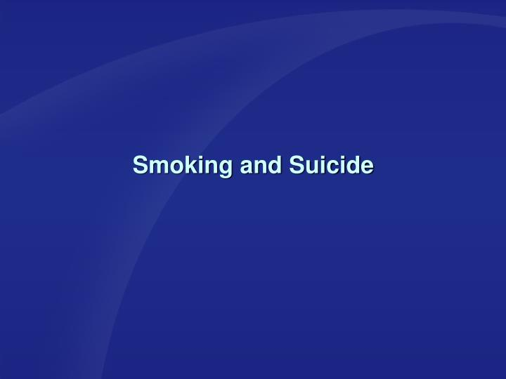 Smoking and Suicide