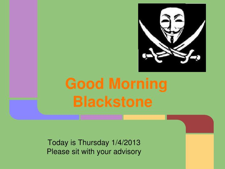 good morning blackstone n.