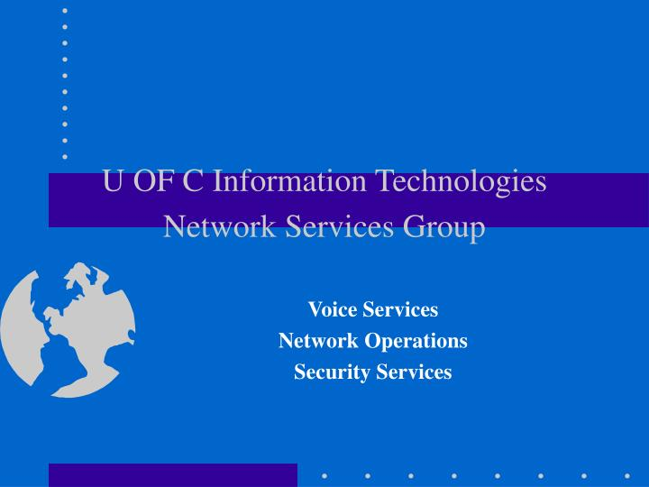 U of c information technologies network services group