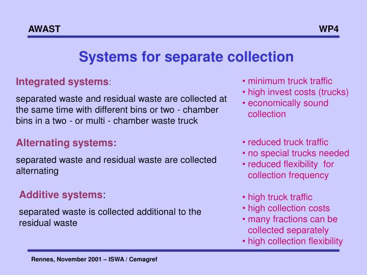 Systems for separate collection