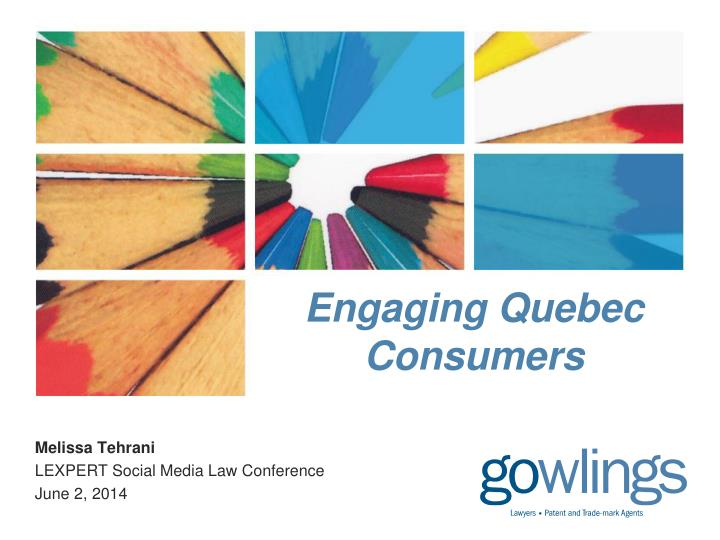 engaging quebec consumers n.