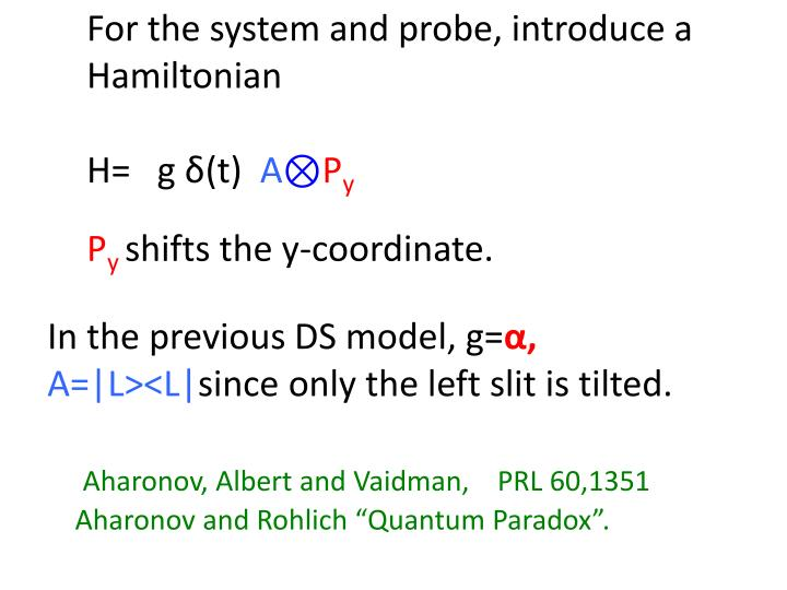 For the system and probe, introduce a