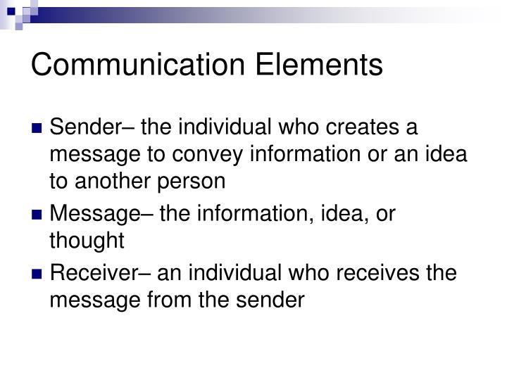 Communication Elements